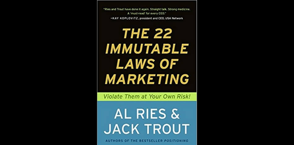 the 22 immutable laws of marketing al ries