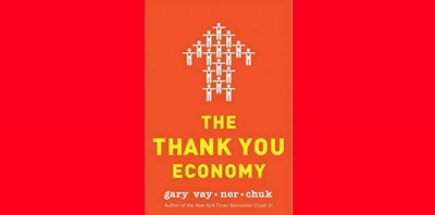 The Thank You Economy ( Gary Vaynerchuck )- Zusammenfassung